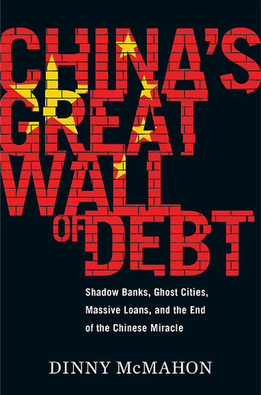 Dinny McMahon, China's Great Wall of Debt